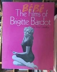 image of Bébé The Films of Brigitte Bardot