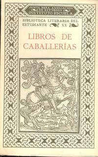 Libros de caballerías : selección y prólogo por Ramón M[arí]a Tenreiro.  [Amadís de Gaula ; Palmerin of England] [Biblioteca literaria del estudante]