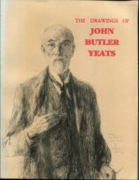 The Drawings of John Butler Yeats (1839-1922)