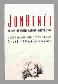 image of JonBenet: Inside The Ramsey Murder Investigation. Boulder Colorado Child Murder Case