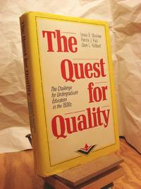 The Quest for Quality: The Challenge for Undergraduate Education in the 1990's by  Dean L  Patrick J.;Hubbard - 1st Edition  - 1990 - from Henniker Book Farm and Biblio.com