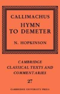 image of Callimachus: Hymn to Demeter (Cambridge Classical Texts and Commentaries)
