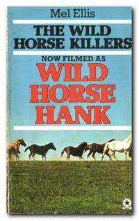 The Wild Horse Killers  (Wild Horse Hank)