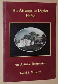 An Attempt to Depict Hafod: a Pictorial Journey Around the Estate of Hafod, illustrated with a...