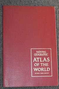 National Geographic Atlas of the World (Revised Third Edition) by  Editor Frederick G. Vosburgh - Paperback - 3rd Edition - 1970 - from Walnut Valley Books/Books by White (SKU: 007895)