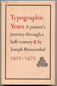 image of Typographic Years: A Printer's Journey Through A Half Century 1925-1975