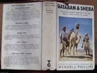 image of Qataban and Sheba: Exploring the Ancient Kingdoms on the Biblical Spice Routes of Arabia