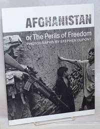 Afghanistan or the perils of freedom, photographs by Stephen Dupont