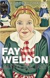 Auto Da Fay by  Fay Weldon - First UK edition-first printing - from Alpha 2 Omega Books and Biblio.com