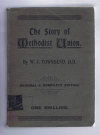 The Story of Methodist Union