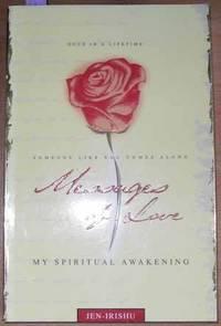 Messages of Love: My Spiritual Awakening