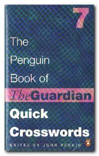 The Penguin Book Of The Guardian Quick Crosswords 7