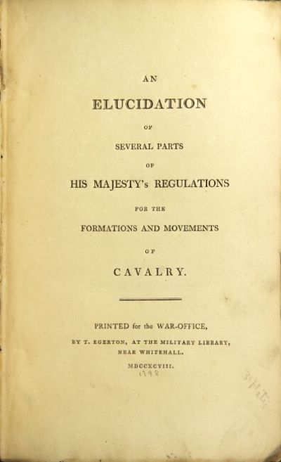 : printed for the War Office by T. Egerton, 1798. First edition, 8vo, pp. , -iv, 5-54, without the f...
