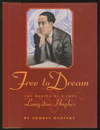 Free to Dream: The Making of a Poet: Langston Hughes