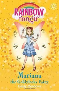 Mariana the Goldilocks Fairy: The Storybook Fairies Book 2 (Rainbow Magic)
