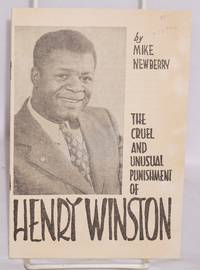 The cruel and unusual punishment of Henry Winston