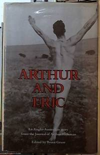 Arthur and Eric: An Anglo-Australian Story from the Journal of Arthur Hickman
