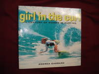 Girl in the Curl. Inscribed by the author. A Century of Women in Surfing