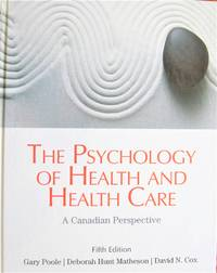 image of The Psychology of Health and Health Care: A Canadian Perspective (5th Edition)