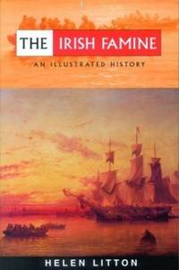 Irish Famine (Illustrated History) by Helen Litton - Paperback - from World of Books Ltd and Biblio.com