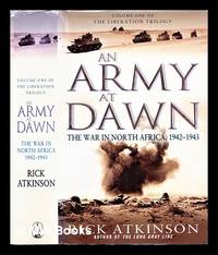 image of An army at dawn : the war in North Africa, 1942-1943