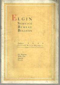 ELGIN SERVICE BUREAU BULLETIN Genuine Watch Material