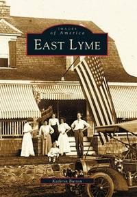 EAST LYME Images of America