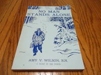 No Man Stands Alone