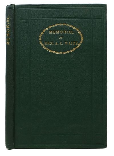 Boston: Nichols & Noyes. John W. Turner, Printer, Groton Junction, 1866. 1st Edition. Original publi...
