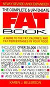 The Complete and up-to-Date Fat Book : A Guide to Fat, Calories and Fat Percentages in Your Food
