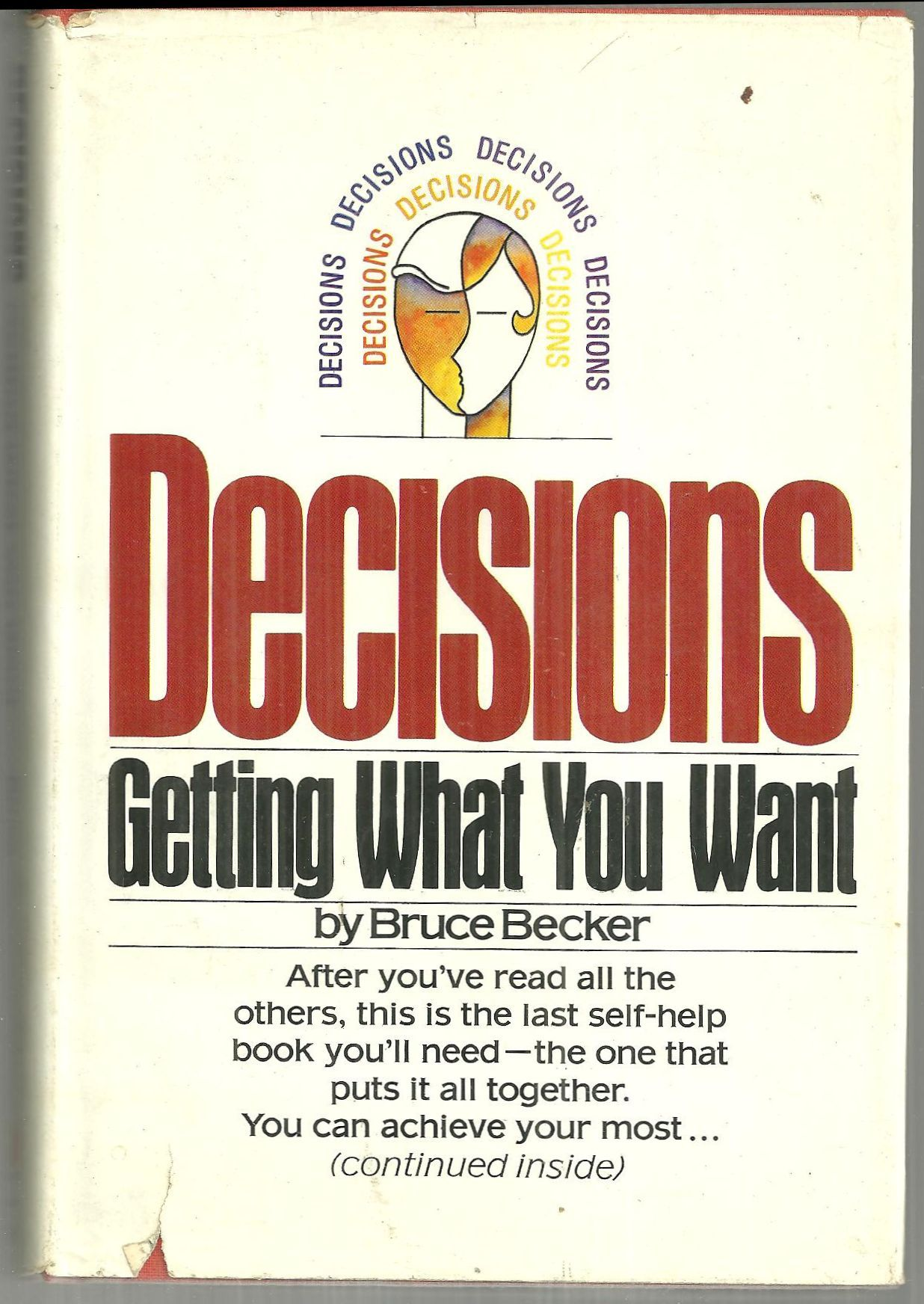 Image for DECISIONS Getting What You Want