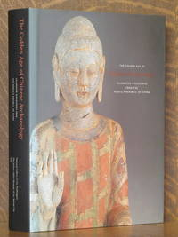 image of THE GOLDEN AGE OF CHINESE ARCHAEOLOGY