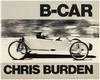 View Image 1 of 6 for B-Car: The Story of Chris Burden's Bicycle Car With Text by Chris Burden and Alexis Smith Inventory #25939