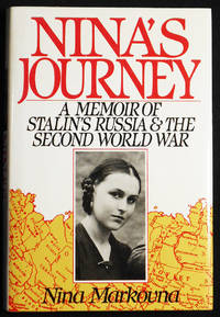 Nina's Journey: A Memoir of Stalin's Russia and the Second World War