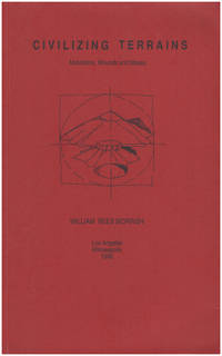Civilizing Terrains: Mountains, Mounds and Mesas (Architectural documents)