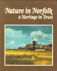Nature in Norfolk.  A Heritage in Trust