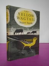 New Naturalist Monograph No.   4 THE YELLOW WAGTAIL