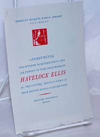 image of Announcing for October Nineteen-Sixty-Two, an exhibit of published works of Havelock Ellis, including miscellanea from Joseph Ishill's collection [at] Berkeley Heights Public Library, New Jersey