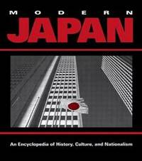 Modern Japan: An Encyclopedia of History, Culture, and Nationalism (Garland Reference Library of the Humanities)