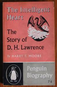 image of The Intelligent Heart: The Story of D. H. Lawrence