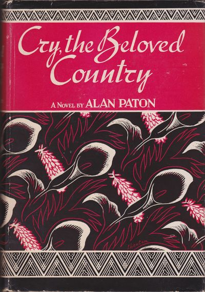 Cry, the Beloved Country: A Story of...