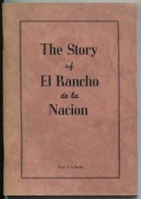 The Story of El Rancho de la Nacion : embracing the towns of National  City, Chula Vista and the flourishing communities of Sunnyside,  Harborside, Lincoln Acres, Bonita [and] Castle Park