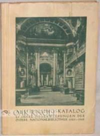 25 JAHRE NEUERWERBUNGEN DER ÖSTERREICHISCHEN NATIONALBIBLIOTHEK, 1923-1948