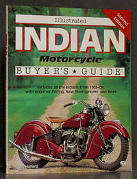 Illustrated Indian Motorcycle Buyer's Guide, Second Edition