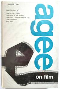 Agee on Film, Volume Two: Five Film Scripts by Agee, James - 1965