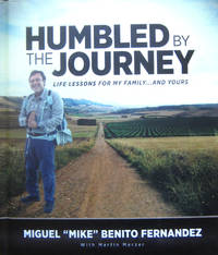 Humbled by the Journey: Life Lessons for My Family...and Yours