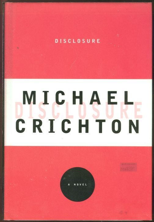 DISCLOSURE, Crichton, Michael