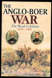 THE ANGLO-BOER WAR:  THE ROAD TO INFAMY, 1899-1900.  COLENSO, SPIOENKOP, VAALKRANTZ, PIETERS,...
