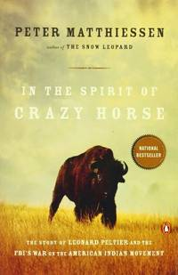 In the Spirit of Crazy Horse by Matthiessen, Peter