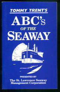 Tommy Trent's ABC's of the Seaway